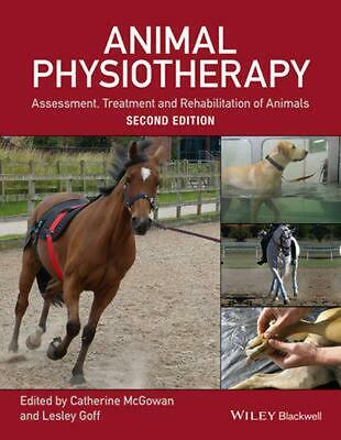 Animal Physiotherapy: Assessment, Treatment and Rehabilitation of Animals by Cat