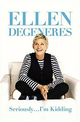 Seriously...I'm Kidding, DeGeneres, Ellen Book The Cheap Fast Free Post