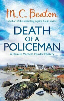Death of a Policeman (Hamish Macbeth) by Beaton, M.C. Book The Cheap Fast Free