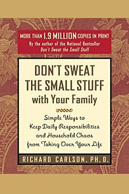Don't Sweat the Small Stuff with Your Family (Don..., Carlson, Richard Paperback