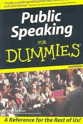 Public Speaking for Dummies by Malcolm Kushner Paperback Book (English)