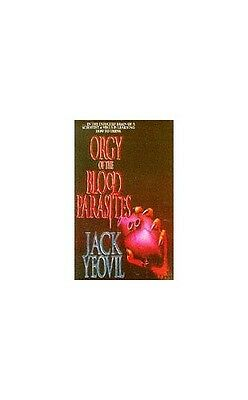 Orgy of the Blood Parasites, Yeovil, Jack Paperback Book The Cheap Fast Free