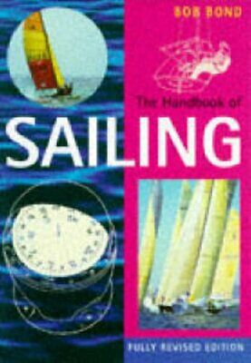 The Handbook of Sailing (Pelham Practical Sports) by Bond, Bob Paperback Book