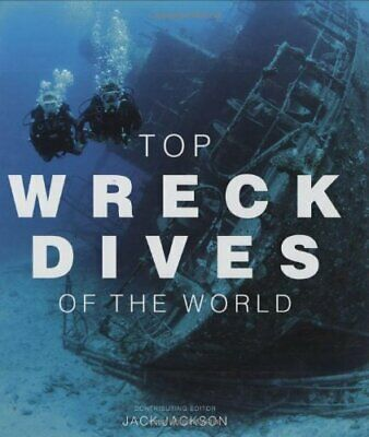Top Wreck Dives of the World Hardback Book The Cheap Fast Free Post