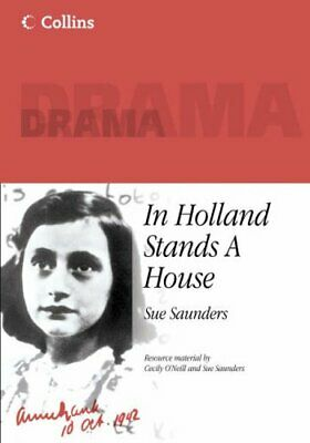 Collins Drama - In Holland Stands a House by Saunders, Sue Paperback Book The