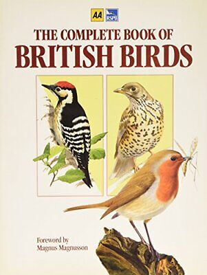 The Complete Book of British Birds by Michael Cady & Rob Hume (editors) Hardback