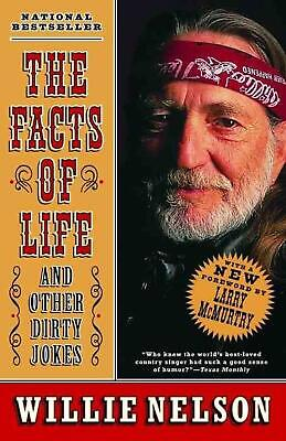 The Facts of Life: And Other Dirty Jokes by Willie Nelson (English) Paperback Bo