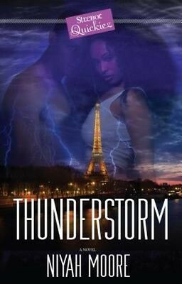 Thunderstorm: A Strebor Quickiez by Niyah Moore Paperback Book (English)