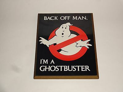 VTG 1984 Ghostbusters Movie Wood Sign - Back Off Man. I'm A Ghostbuster Promo