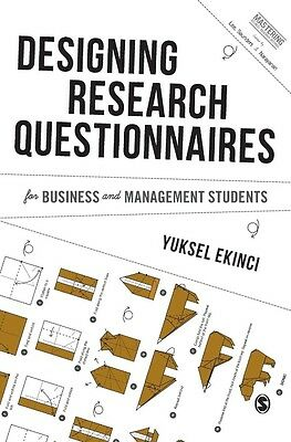 Designing Research Questionnaires for Business and Management Students by Yuksel