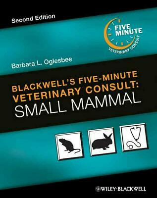 Blackwell's Five-Minute Veterinary Consult: Small Mammal by Barbara L Oglesbee H