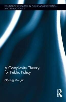 A Complexity Theory for Public Policy by Goktug Morcol Hardcover Book (English)