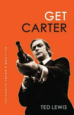 Get Carter (Allison & Busby Classics) by Ted Lewis Book The Cheap Fast Free Post