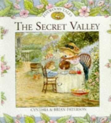 The Secret Valley (Foxwood Tales) by Paterson, Brian Hardback Book The Cheap