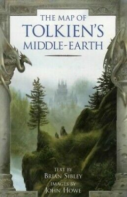 The Map Of Tolkien's Middle-Earth :, Sibley, Brian Mixed media product Book The
