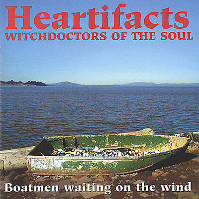 Heartifacts - Heartifacts : Boatmen Waiting on the Wind [New CD]