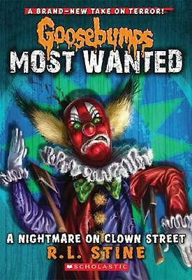 Goosebumps Most Wanted #7: A Nightmare on Clown Street by R,L Stine (English) Pa