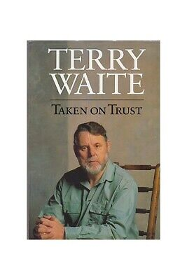 Taken on Trust by Waite, Terry Hardback Book The Cheap Fast Free Post