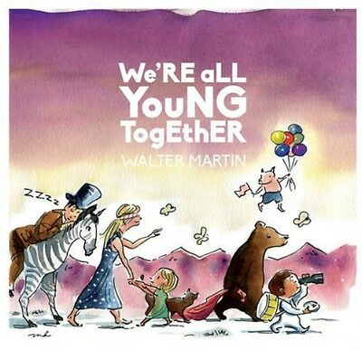 Walter Martin - We're All Young Together [New CD] Digipack Packaging