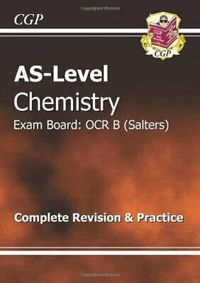 AS-Level Chemistry OCR B (Salters) Complete Revision &... by CGP Books Paperback