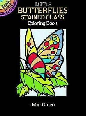 Little Butterflies Stained Glass Coloring Book by John Green (English) Paperback