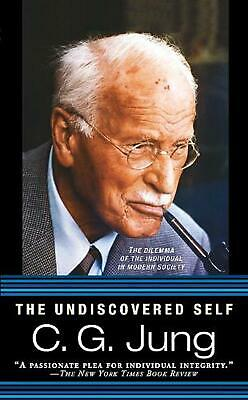 The Undiscovered Self by Carl Gustav Jung (English) Mass Market Paperback Book F