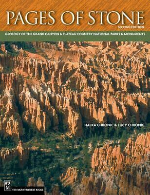 Pages of Stone: Geology of the Grand Canyon & Plateau Country National Parks & M