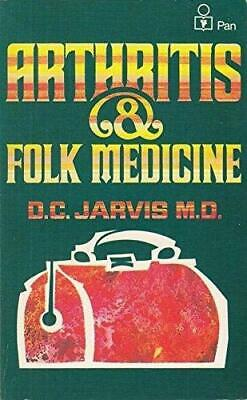 Arthritis and Folk Medicine: Almanac of Natural He... by Jarvis, D. C. Paperback
