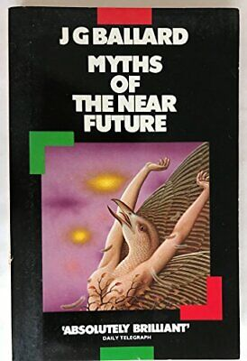 Myths of the Near Future (Panther Books) by Ballard, J. G. Paperback Book The