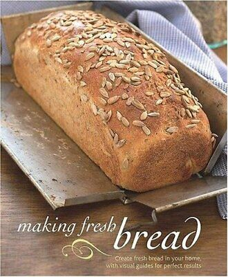 Making Fresh Bread Hardback Book The Cheap Fast Free Post