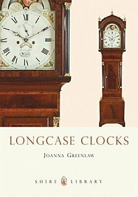 Longcase Clocks (Shire Colour Book) by Greenlaw, Joanna Paperback Book The Cheap