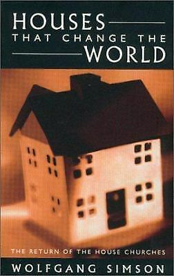 Houses That Change the World : The Return of the House Churches