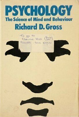 Psychology: The Science of Mind and Behaviour, Gross, Richard D. Paperback Book