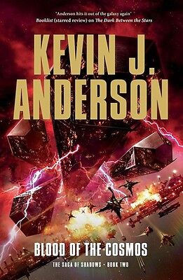 Saga of Shadows 2. Blood of the Cosmos Kevin J. Anderson