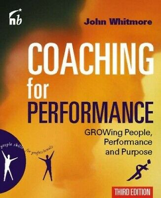 Coaching For Performance: Growing People, Per... by Whitmore, Sir John Paperback