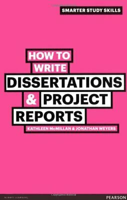 How to Write Dissertations & Project Reports ... by McMillan, Kathleen Paperback