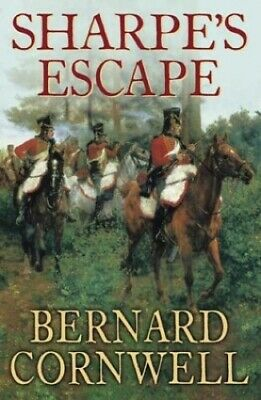 Sharpe's Escape by Cornwell, Bernard Hardback Book The Cheap Fast Free Post