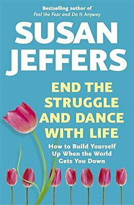 End the Struggle and Dance With Life by Jeffers, Susan Paperback Book The Cheap