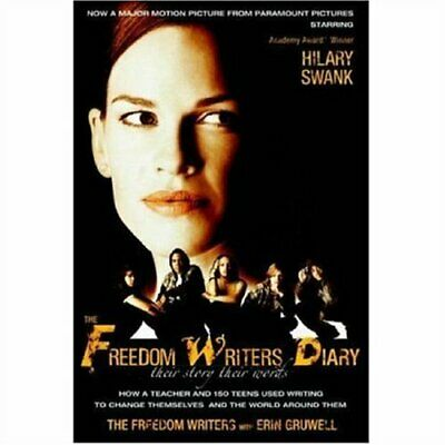 The Freedom Writers Diary: How a Teacher and 150 T... by Gruwell, Erin Paperback