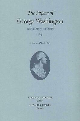 The Papers of George Washington: 1 January 9 March 1780: 1 January-9 March 1780