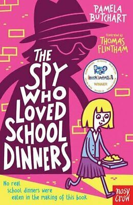 The Spy Who Loved School Dinners by Pamela Butchart Book The Cheap Fast Free