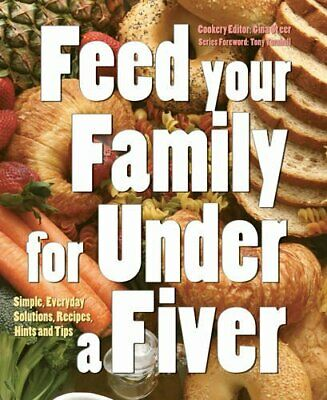 Feed Your Family for Under a Fiver (Food on a Budget) by Gina Steer Paperback