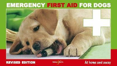 Emergency First Aid for Dogs by Martin Bucksch Paperback Book (English)
