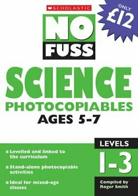 Science Photocopiables Ages 5-7 (No Fuss Photocopiables) by VARIOUS Paperback