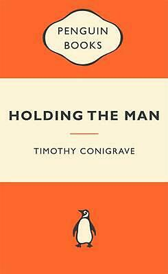 Holding the Man: Popular Penguins by Timothy Conigrave Paperback Book Free Shipp