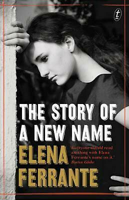 The Story of a New Name: The Neapolitan Novels, Book Two by Elena Ferrante Paper