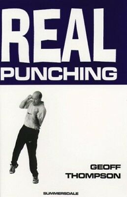 Real Punching (Martial arts) by Thompson, Geoff Paperback Book The Cheap Fast