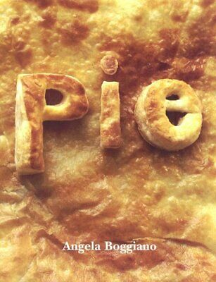Pie by Boggiano, Angela Hardback Book The Cheap Fast Free Post