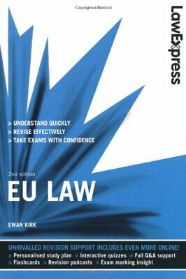 Law Express: EU Law (Revision Guide) by Kirk, Ewan Paperback Book The Cheap Fast