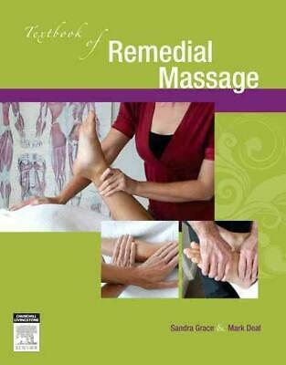 Textbook of Remedial Massage by Sandra Grace Paperback Book (English)
